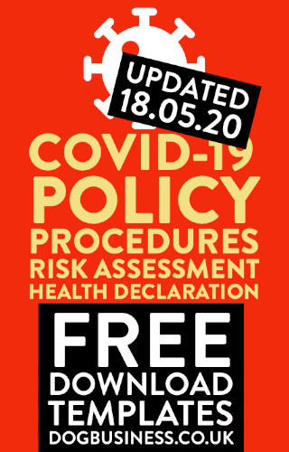 Dog Business Covid-19 Policy, Procedures and Risk Assessment